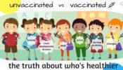 Εμβολιασμένα  vs μη εμβολιασμένα παιδιά. Ποια είναι τα πιο υγιή ? *